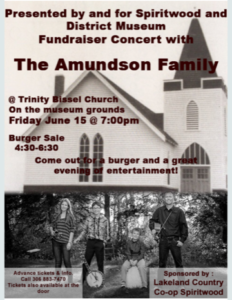 Spiritwood and District Museum Fundraiser Concert with the Amundson Family @ Spiritwood and District Museum