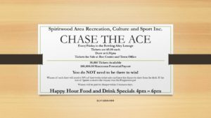 Chase the Ace @ Spiritwood Rec Centre