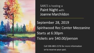 SARCS Paint Night @ Spiritwood Rec Centre - Mezzanine