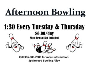 Afternoon Bowling @ Spiritwood Rec Centre - Bowling Alley