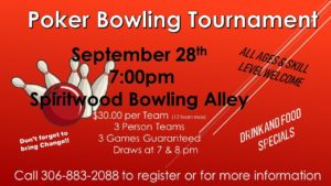 Poker Bowing Tournament @ Spiritwood Rec Centre - Bowling Alley